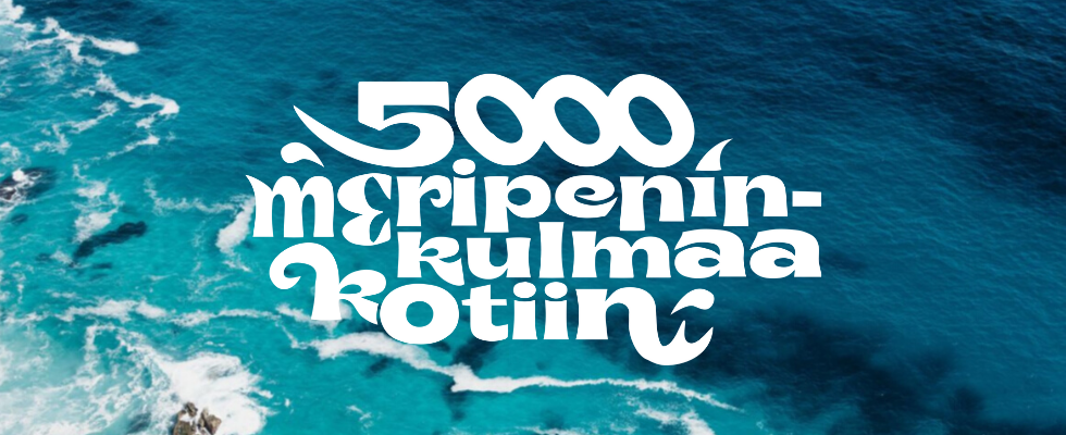 5000 meripeninkulmaa kotiin