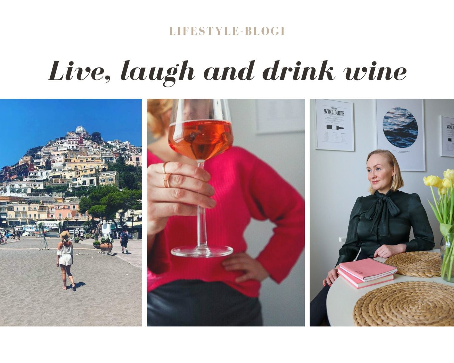 Live, laugh and drink wine