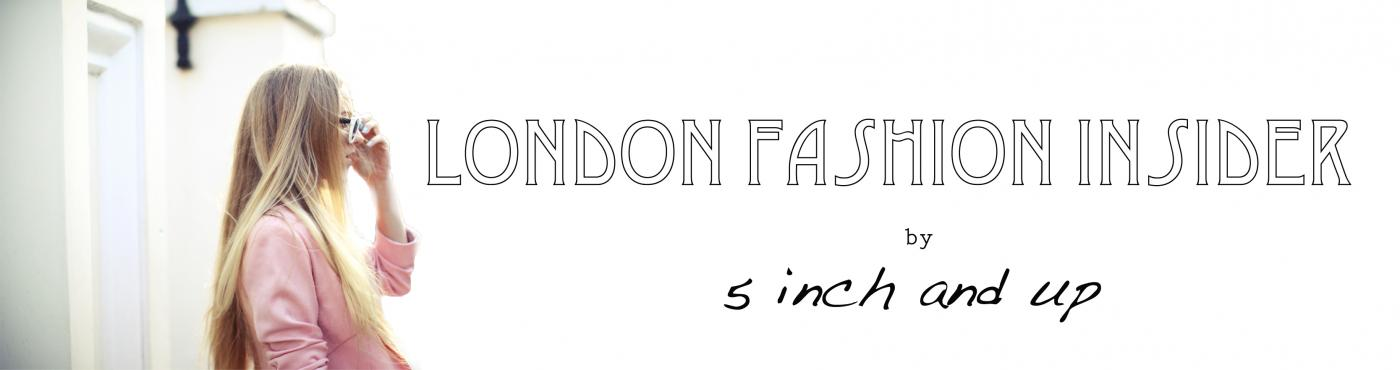 London Fashion insider